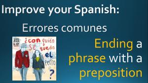 Errores comunes Preposition End Phrase